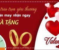Valentine Nhận Quà Liền Tay